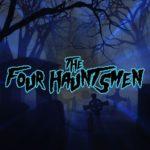 The Four Hauntsmen